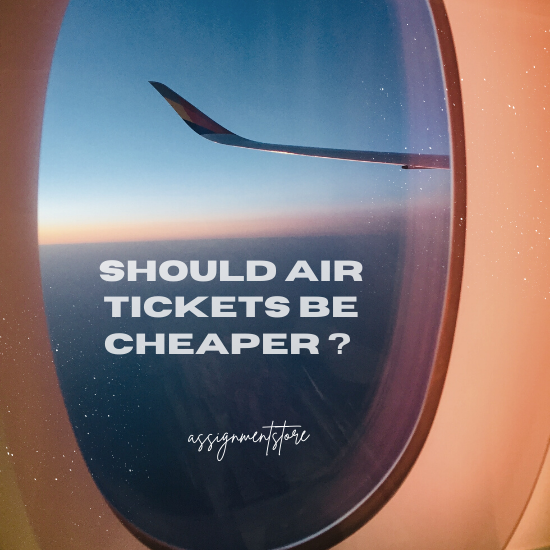 why airline tickets should be cheaper persuasive speech