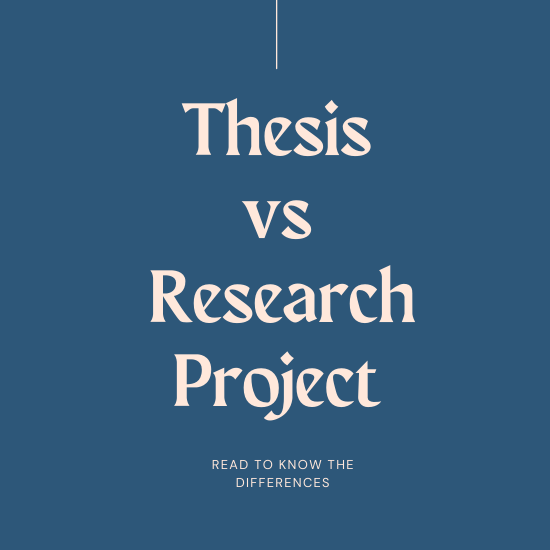 what is the difference between thesis and research project